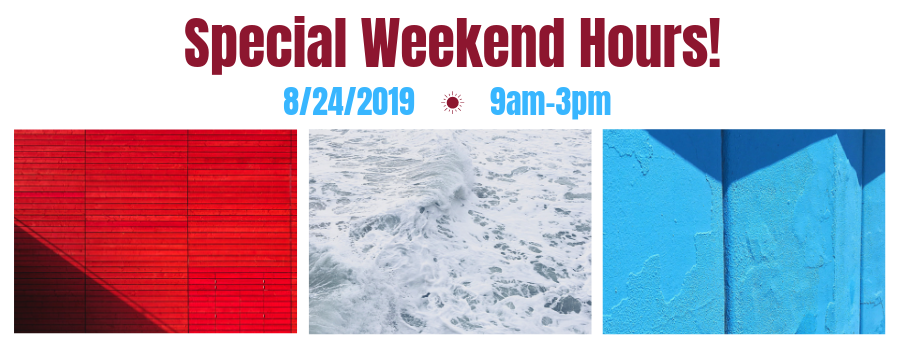 Special Weekend Hours!